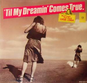 Cover - Bobby Vee: 'til My Dreamin' Comes True - West Coast Teen Rock 1958-1964