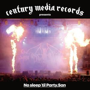 Cover - Baest: Century Media Records Presents: No Sleep 'til Party.San