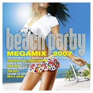 Cover - DJ Antoine Vs. Mad Mark: Beach Party - Megamix 2007
