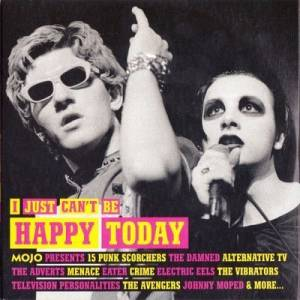 Cover - Johnny And The Self Abusers: Mojo Presents I Just Can't Be Happy Today