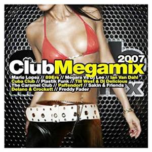 Cover - Real Booty Babes, The: Club Megamix 2007