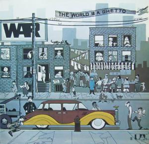 War: World Is A Ghetto, The - Cover
