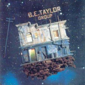 B.E. Taylor Group: Our World - Cover