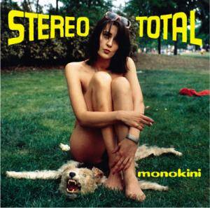 Stereo Total: Monokini - Cover