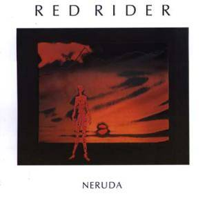 Red Rider: Neruda - Cover