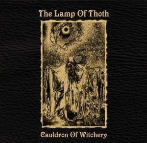 The Lamp Of Thoth: Cauldron Of Witchery - Cover