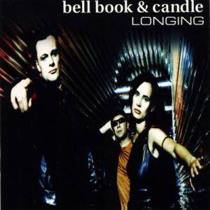 Cover - Bell Book & Candle: Longing