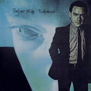 Robert Fripp: Exposure (LP) - Bild 1