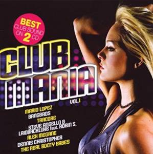 Cover - Real Booty Babes, The: Club Mania Vol.1