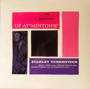 Cover - Stanley Turrentine: Up At Minton's - Vol.2