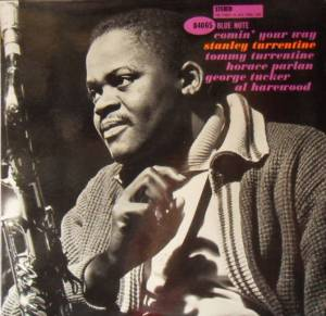 Cover - Stanley Turrentine: Comin' Your Way