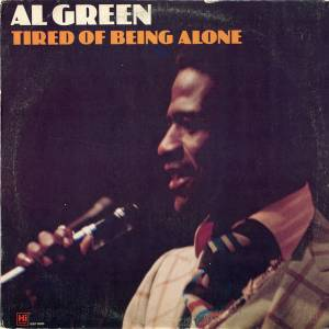 Al Green: Tired Of Being Alone (LP) - Bild 1