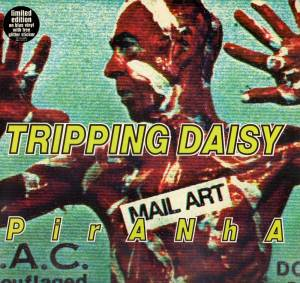 Cover - Tripping Daisy: Piranha