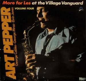 Art Pepper: More For Less: At The Village Vanguard, Vol. 4 (LP) - Bild 1