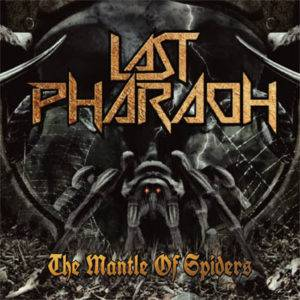 Cover - Last Pharaoh: Mantle Of Spiders, The