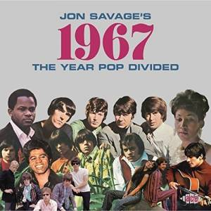 Cover - James Brown & The Famous Flames: Jon Savage's 1967 The Year Pop Divided