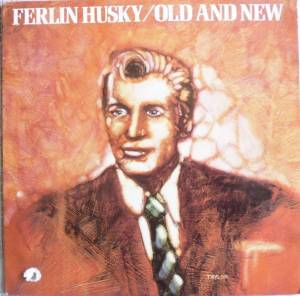 Cover - Ferlin Husky: Old And New