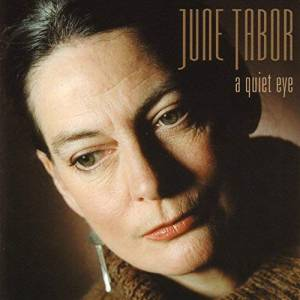 Cover - June Tabor: Quiet Eye, A