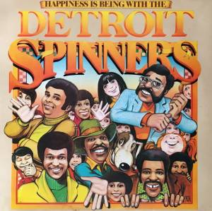 Cover - Detroit Spinners, The: Happiness Is Being With The Detroit Spinners
