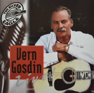 Cover - Vern Gosdin: Silver Eagle Cross Country Music Show Presents Vern Gosdin, The