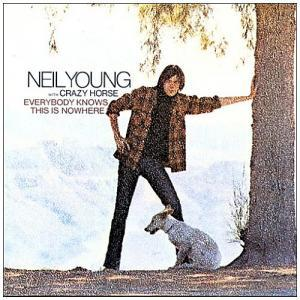 Neil Young & Crazy Horse: Everybody Knows This Is Nowhere - Cover