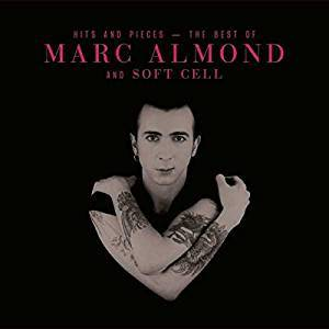 Cover - Bronski Beat & Marc Almond: Hits And Pieces - The Best Of Marc Almond And Soft Cell