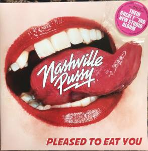 Cover - Nashville Pussy: Pleased To Eat You
