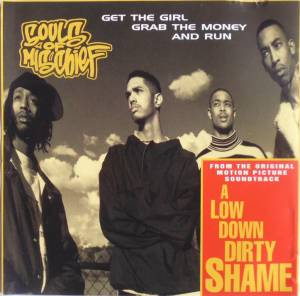 Cover - Souls Of Mischief: Get The Girl, Grab The Money And Run