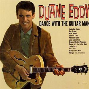 Cover - Duane Eddy: Dance With The Guitar Man