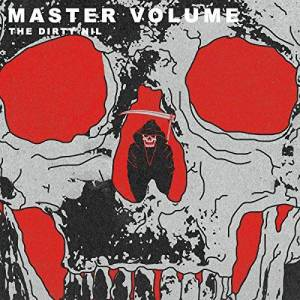 Cover - Dirty Nil, The: Master Volume