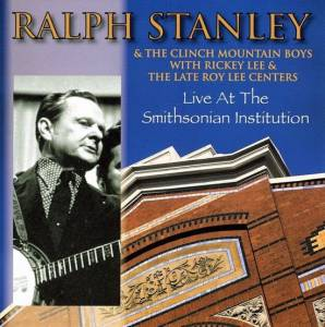 Cover - Ralph Stanley: Live At The Smithsonian
