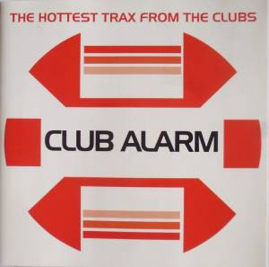 Cover - Brisby & Jingles: Club Alarm - The Hottest Trax From The Clubs