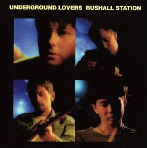 Cover - Underground Lovers: Rushall Station
