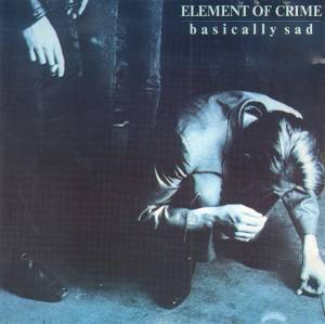 Cover - Element Of Crime: Basically Sad