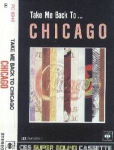 Chicago: Take Me Back To Chicago - Cover