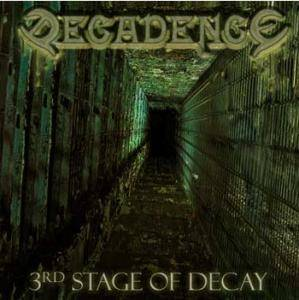Decadence: 3rd Stage Of Decay - Cover
