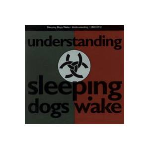 Cover - Sleeping Dogs Wake: Understanding