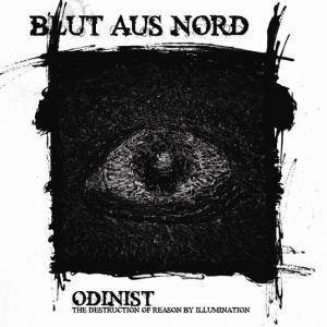 Blut Aus Nord: Odinist - The Destruction Of Reason By Illumination - Cover