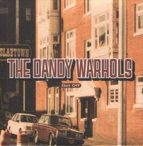 The Dandy Warhols: Get Off - Cover