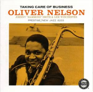 Cover - Oliver Nelson: Taking Care Of Business