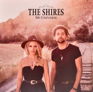 The Shires: My Universe (CD) - Bild 1