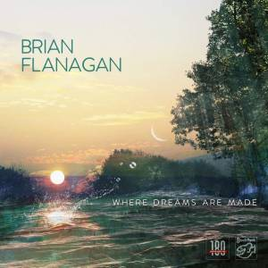 Brian Flanagan: Where Dreams Are Made (LP) - Bild 1