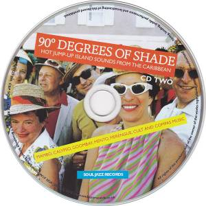 90° Degrees Of Shade - Hot Jump-Up Island Sounds From The Caribbean (2-CD) - Bild 4