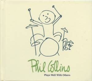 Cover - George Martin: Phil Collins ‎– Plays Well With Others