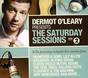 Cover - Hoosiers, The: Dermot O'Leary Presents The Saturday Sessions