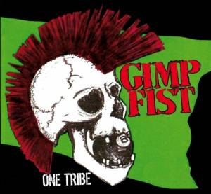 Cover - Gimp Fist: One Tribe