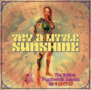 Cover - Angel Pavement: Try A Little Sunshine - The British Psychedelic Sounds Of 1969