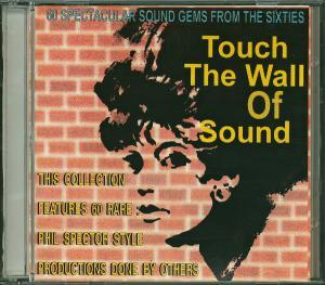 60 Spectacular Sound Gems From The Sixties - Touch The Wall Of Sound - Cover