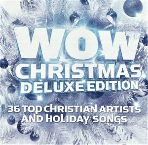 Cover - Sanctus Real: Wow Christmas - Deluxe Edition