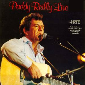 Cover - Paddy Reilly: Live